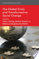 The Global Crisis and Transformative Social Change