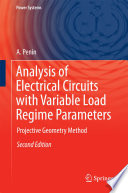 Analysis of Electrical Circuits with Variable Load Regime Parameters