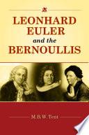 Leonhard Euler And The Bernoullis PDF