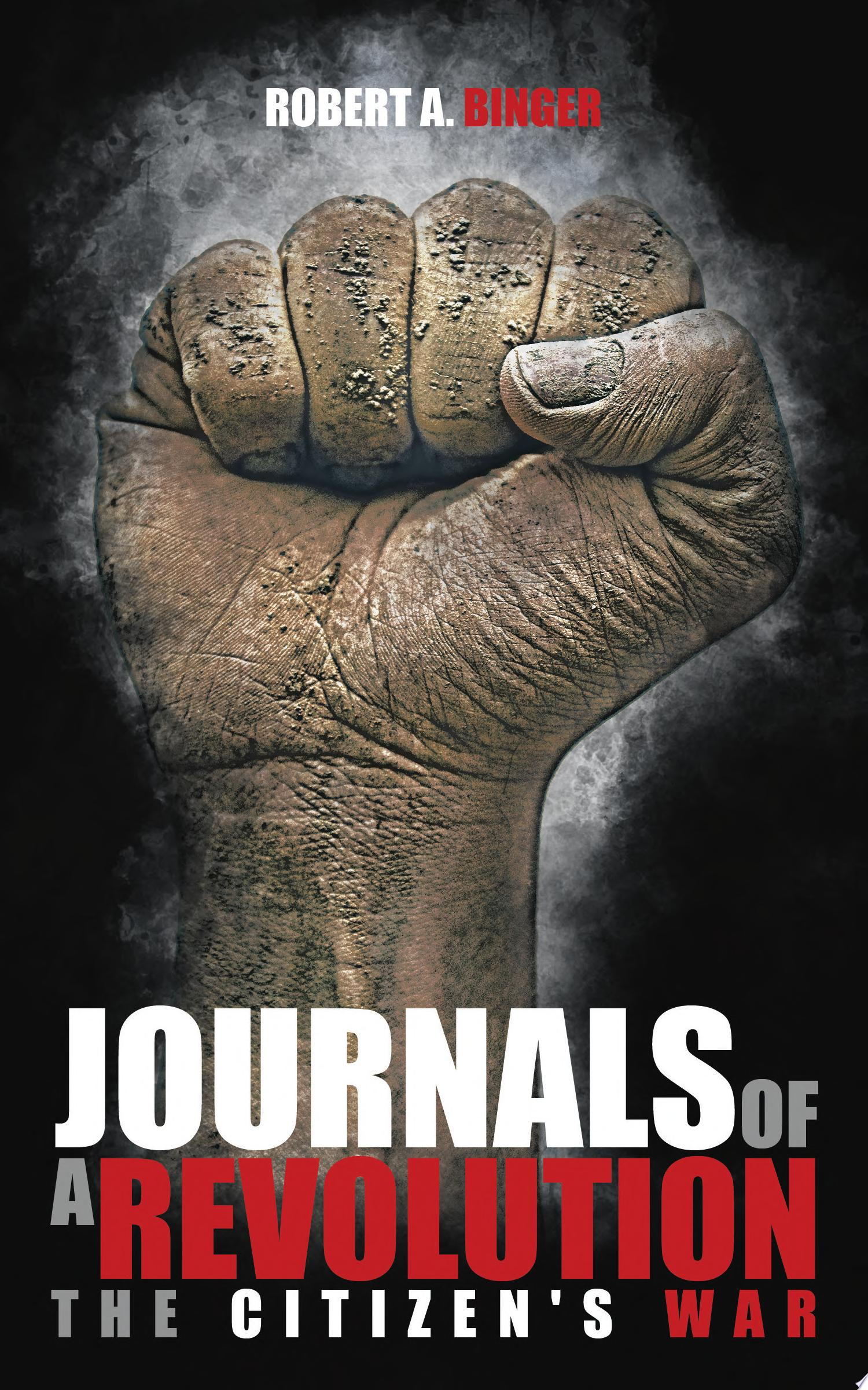 Journals of a Revolution