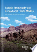 Seismic Stratigraphy and Depositional Facies Models Book