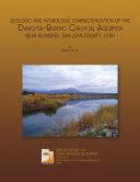 Geologic and Hydrologic Characterization of the Dakota-Burro Canyon Aquifer Near Blanding, San Juan County, Utah