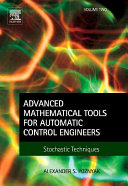 Advanced Mathematical Tools for Automatic Control Engineers: Volume 2
