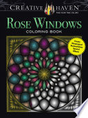 Creative Haven Rose Windows Coloring Book