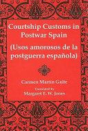 Courtship Customs in Postwar Spain