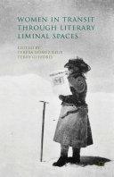 Pdf Women in Transit through Literary Liminal Spaces Telecharger