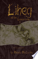 Liheg and the Lemon Tree 3   the final chapter