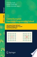 Central European Functional Programming School Book