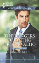 The Dangers of Dating Dr. Carvalho