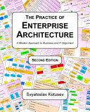 The Practice of Enterprise Architecture