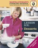 Desserts  Martha Stewart s Cooking School  Lesson 6 Book PDF