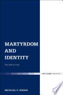 Martyrdom And Identity