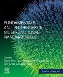 Fundamentals and Properties of Multifunctional Nanomaterials