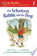 The Velveteen Rabbit and the Boy Book PDF