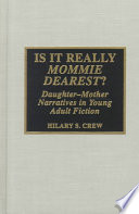 Is it Really Mommie Dearest?