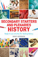 Secondary Starters and Plenaries: History