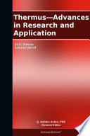 Thermus   Advances in Research and Application  2012 Edition