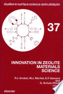 Innovation in Zeolite Materials Science