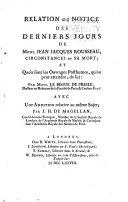 Relation ou notice des derniers jours de Mons. Jean Jacques Rousseau