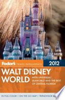 Fodor s 2012 Walt Disney World