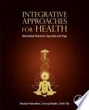 """Integrative Approaches for Health: Biomedical Research, Ayurveda and Yoga"" by Bhushan Patwardhan, Gururaj Mutalik, Girish Tillu"