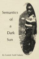 Semantics of a Dark Sun