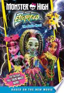 Monster High  Electrified  The Junior Novel