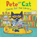 Pete the Cat Checks Out the Library [Pdf/ePub] eBook