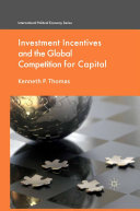Investment Incentives and the Global Competition for Capital