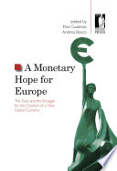 A Monetary Hope for Europe