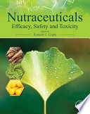 """Nutraceuticals: Efficacy, Safety and Toxicity"" by Ramesh C. Gupta"