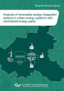 Analysis of renewable energy integration options in urban energy systems with centralized energy parks