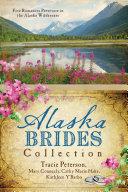 The Alaska Brides Collection