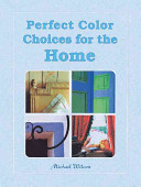 Perfect Color Choices for the Home Decorator