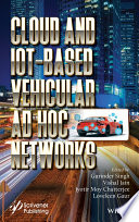 Cloud and IoT Based Vehicular Ad Hoc Networks Book