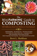 The MiniFarming Guide to Composting