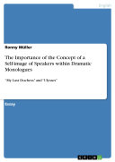 The Importance of the Concept of a Self image of Speakers within Dramatic Monologues
