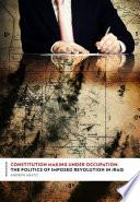 Constitution Making Under Occupation