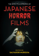 Pdf The Encyclopedia of Japanese Horror Films