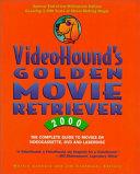 Videohound s Golden Movie Retriever 2000