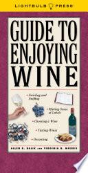 Guide to Enjoying Wine