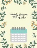 Weekly Planner 2019 Quirky: High Performance Planner Full Year Pack, Dayspring Planner 2019