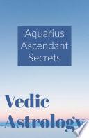Aquarius Ascendant Secrets