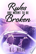 Rules Are Meant To Be Broken Book PDF