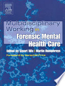 Multidisciplinary Working In Forensic Mental Health Care