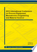 2013 International Conference On Process Equipment Mechatronics Engineering And Material Science Book PDF