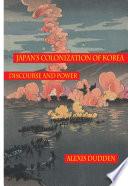 Japan s Colonization of Korea