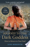 Download Journey to the Dark Goddess Book