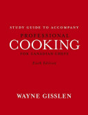 Professional Cooking for Canadian Chefs  Study Guide