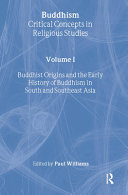 Buddhism: Buddhist origins and the early history of Buddhism in South and Southeast Asia